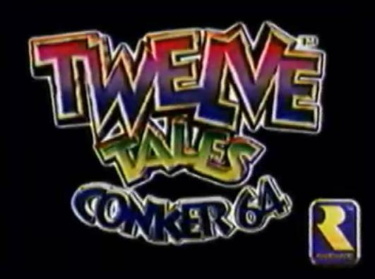 The logo from the early version of Conker's Bad Fur Day, named Twelve Tales: Conker 64.