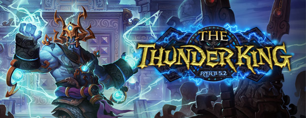 WorldofWarcraftPath5.2 Thunder King