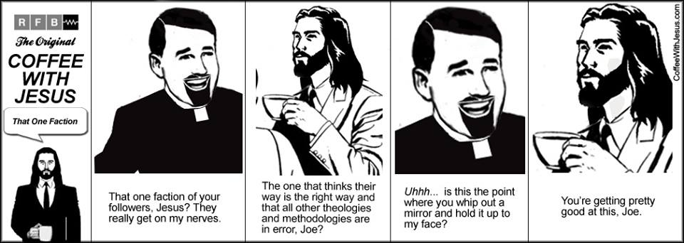 Coffee With Jesus - That One Faction