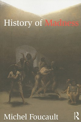 History-of-Madness-Foucault-Michel-9780415477260